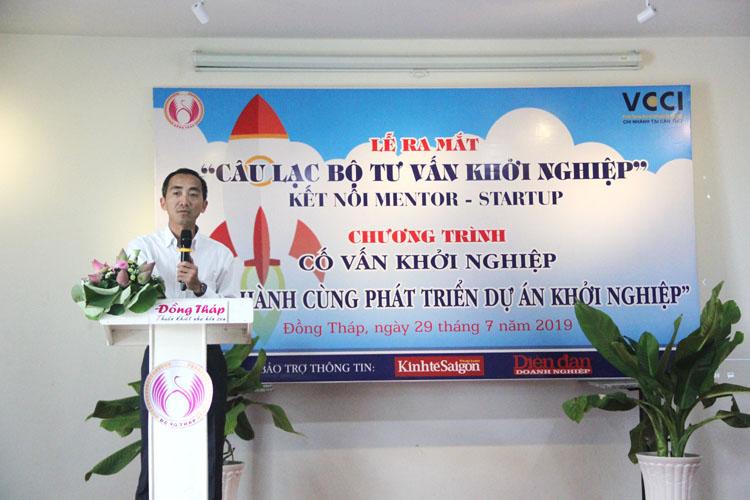 Ông Nguyễn Phương Lam nêu rõ vai trò dẫn dắt của người cố vấn đối với doanh nghiệp mới khởi nghiệp là hết sức quan trọng.