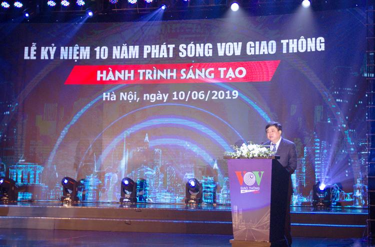 Tổng Giám đốc VOV Nguyễn Thế Kỷ yêu cầu VOVGT tiếp tục đưa kênh phát thanh chuyên biệt này trở thành kênh phát thanh số một về giao thông dành cho đông đảo bạn nghe đài không chỉ ở đô thị.